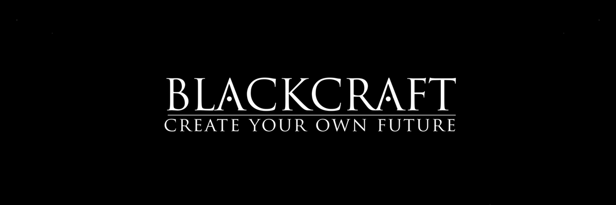 BLACKCRAFT CREATE YOUR OWN FUTURE