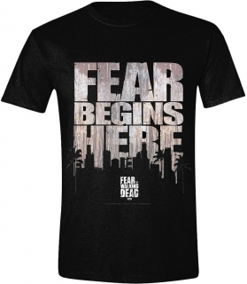 Tričko - Fear The Walking Dead - Fear Begins Here